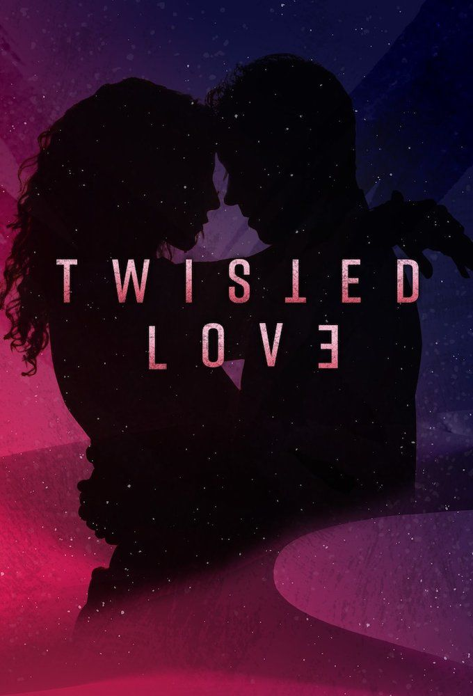 Twisted Love Season 1 123Movies
