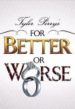Tyler Perrys For Better or Worse Season 8 123movies