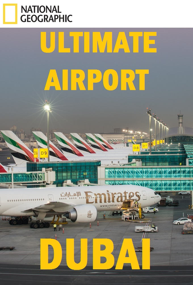 Ultimate Airport Dubai Season 1 123Movies