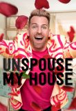 Unspouse My House Season 1 123Movies