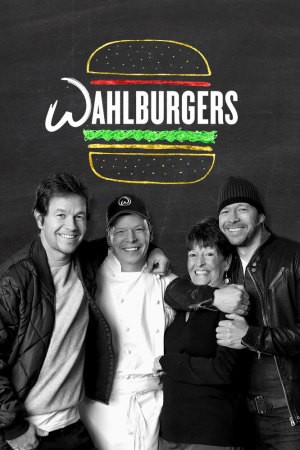 Watch Series Wahlburgers Season 7