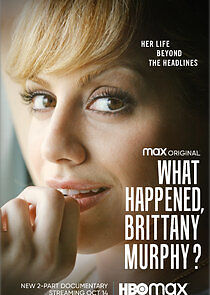What Happened, Brittany Murphy Season 1 123Movies